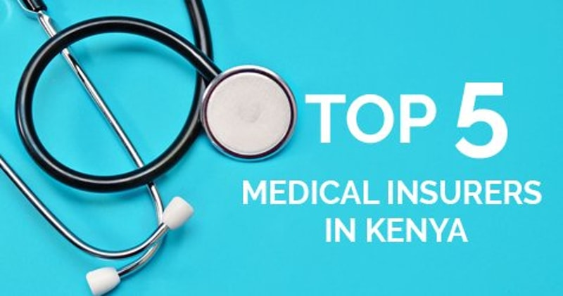 Top 5 Medical Insurers In Kenya